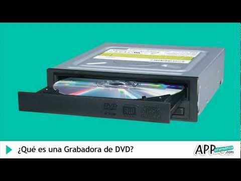 ¿Qué es una Grabadora DVD? l APP informática