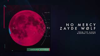 ZAYDE WOLF - NO MERCY (Official Audio)