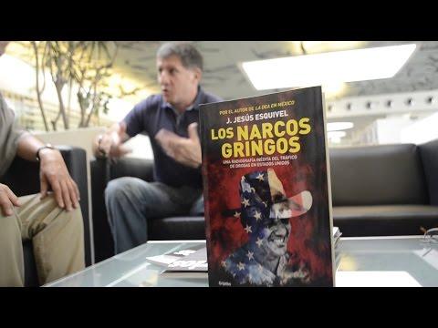 Entrevista con Jesús Esquivel / Los narcos gringos