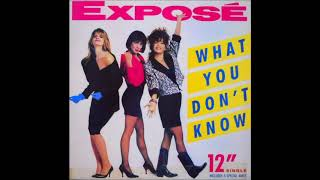 Expose - What You Don't Know (12 Inch)