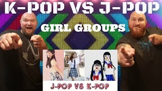 KPOP VS JPOP REACTION VIDEO [GIRL GROUPS]