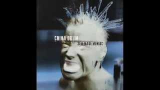 China Drum . All I Wanna Be