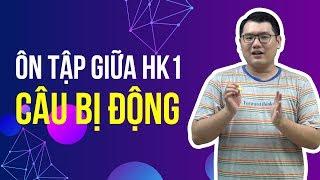 Ôn tập giữa HK1 CÂU BỊ ĐỘNG | HOC247
