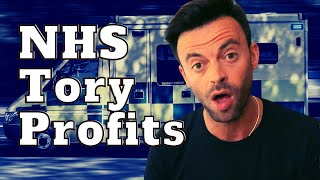NHS Privatisation Explained - The Conservative Pandemic Profit Motives