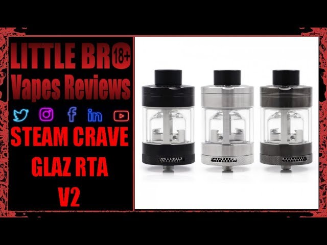 Steam Crave Glaz RTA V2