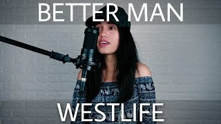 Westlife Better Man Cover By Rosie