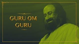 Guru Om Guru | Bhanumathi Narasimhan | Art Of Living Bhajan