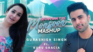 Romantic Monsoon Mashup |Bollywood| Gurashish Singh | ft. Kuhu Gracia I Tanveer Singh Kohli | 90's