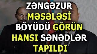 Rusiya Şokda - ZƏNƏGZUR arxivləri tapıldı - Görün sənəd hansı faktları açdı