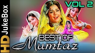 Best Of Mumtaz Vol 2   Bollywood Old Songs Collection   Superhit Evergreen Hindi Songs