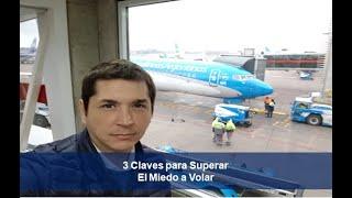 3 Claves para Superar el Miedo a Volar - Dr. Adrián Jaime