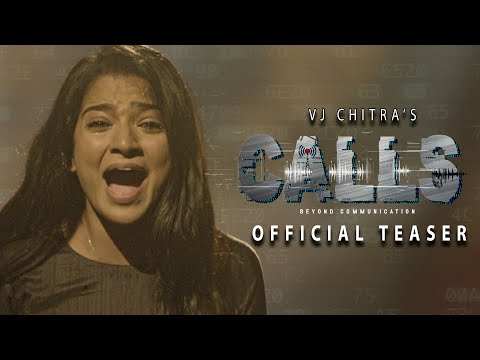 VJ Chithra\'s CALLS - Official Tamil Teaser