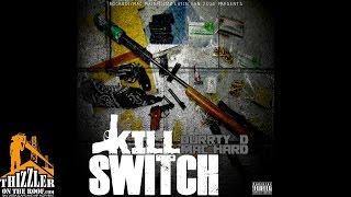 Durrty D ft. Mac Hard - Kill Switch [Thizzler.com]