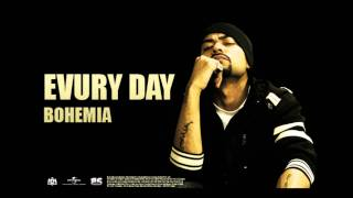 Bohemia - Evury Day   Full Audio   Punjabi Songs
