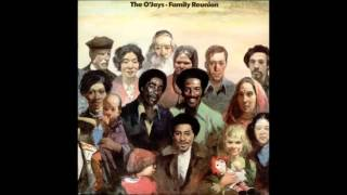 Family Reunion   O'Jays
