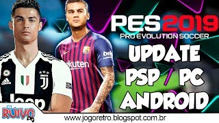 PES 2019 PSP (PPSSPP / iOS / ANDROID) August Atualizado (C19