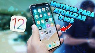 iOS 12: MOTIVOS PARA ATUALIZAR!