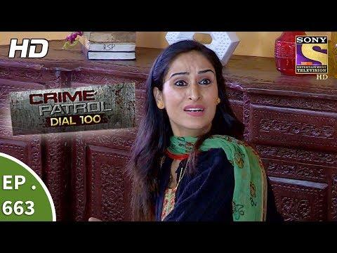 Download Crime Patrol Dial 100 Ep 663 Full Episode 6th December