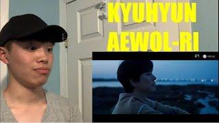 규현   '애월리 (Aewol Ri)' MV Reaction