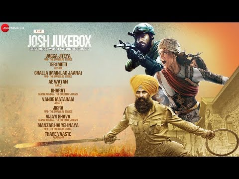 The Josh Jukebox - Best Bollywood Patriotic S