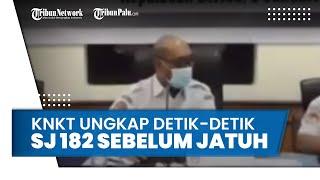 Detik-detik Sriwijaya Air SJ182 sebelum Jatuh, KNKT Sebut Pesawat Mulai Miring ke Kiri