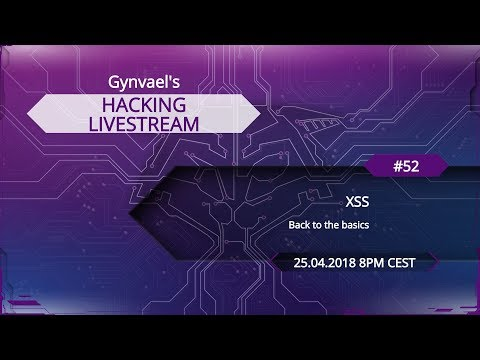 Hacking Livestream #52: XSS