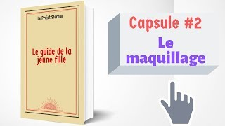 Le guide le jeune fille #2 – Le maquillage