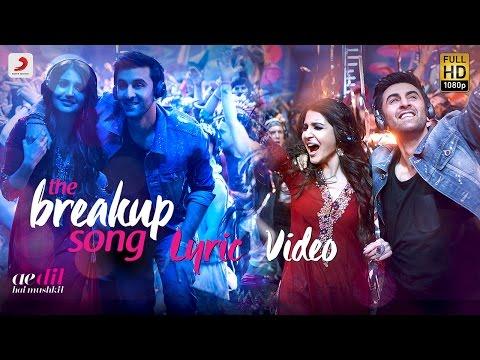 The Breakup Song Lyric Video [OST by Arijit Singh, Badshah, Jonita Gandhi & Nakash Aziz]