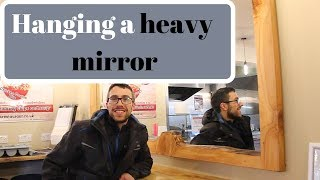 How to hang a 70kg heavy mirror
