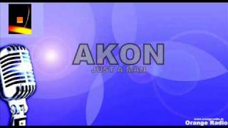 "Akon - Just A Man ""lyrics"""