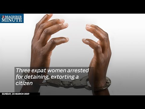 Three expat women arrested for detaining, extorting a citizen