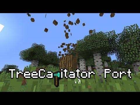 Treecapitator Mod Port