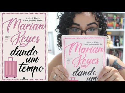 RESENHA: DANDO UM TEMPO, DE MARIAN KEYES | MUNDOS IMPRESSOS