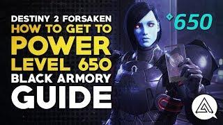 Destiny 2 | How to Get to 650 Power Level - Black Armory Guide