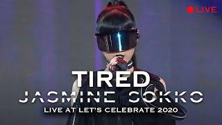 Jasmine Sokko - TIRED (Live at Let's Celebrate 2020)