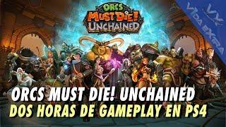 Orcs Must Die! Unchained - Dos horas de gameplay en PS4