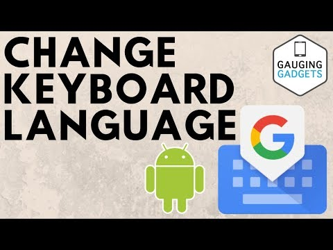 How to Change Keyboard Language on Android Phone or Tablet