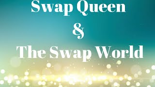 Swap Queen & the Swap World