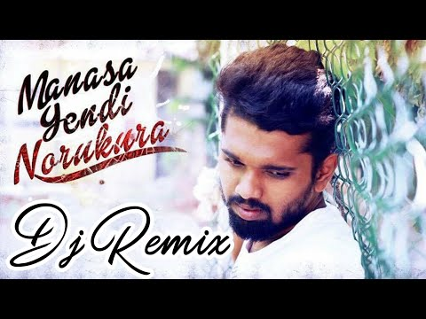 Convert Download Manasa Yendi Norukura Remix To Mp3 Mp4 Savefromnets Com