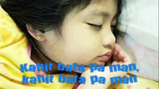 Batang Bata Ka Pa (Lyrics)