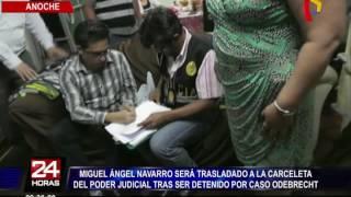 Caso Odebrecht: solicitarán 18 meses de prisión preventiva para Miguel Ángel Navarro