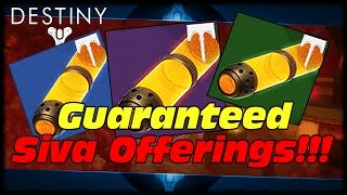 How To Farm Guaranteed Siva Offerings! Destiny Easy Siva Offerings For Archon Forge!