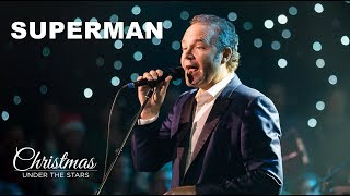 Superman | Five For Fighting | Christmas Under the Stars - BYUtv