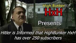 Hitler Is Informed That High Bunker HxH Has Over 250 Subs