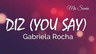 Diz (You Say)   Gabriela Rocha |lyric Video Cover|Mis Sonia