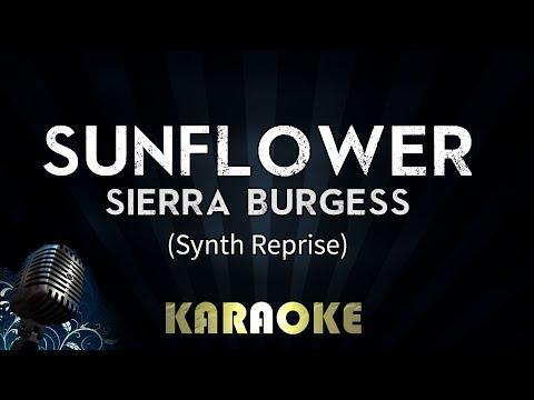 Sunflower - Sierra Burgess (Synth Reprise) | Karaoke Version Instrumental Lyrics Cover Sing Along
