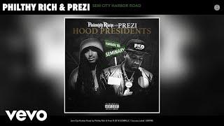 Gambar cover Philthy Rich, Prezi - Sem City Harbor Road (Audio)