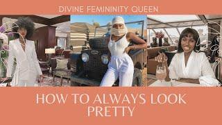 Art Of Femininity: How To Always Look Pretty| Femininity For Black Women