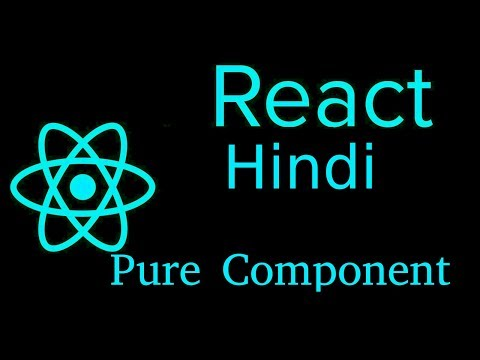 React js Hindi Tutorial #29 pure component with example