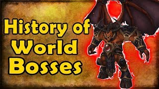 History of World Bosses (Vanilla Wow to BFA)